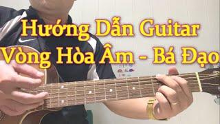 """[Guitar #15] Những Vòng Hợp Âm """"Bá Đạo"""" trong Guitar"""