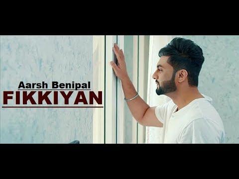Fikkiyan: Aarsh Benipal   Deep Jandu   Jassi Lokha   New Song   Lyrics   Latest Punjabi Songs 2018