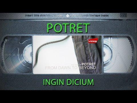 Potret - Ingin Dicium | Official Audio