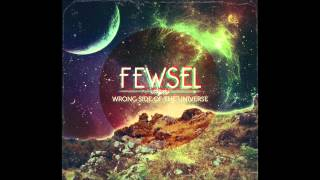 fewsel - discomposure
