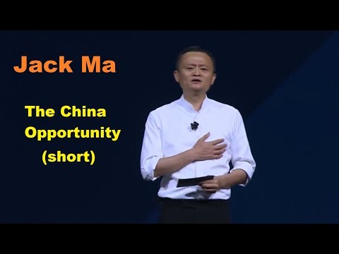 Jack Ma - The China Opportunity - 2017 (Short version)
