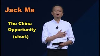 Jack Ma - The China Opportunity - 2017 (Short version) thumbnail
