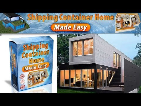 Shipping Container Home Made Easy Review - Does It Work or Scam? - YouTube