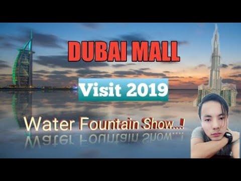 visit 2020 dubai,dubai mall water dance2019,यात्रा दबाई मोल,The largest shopping dubai mall,
