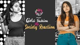 Girls fashion Vs Society reaction   Heypilla   CAPDT
