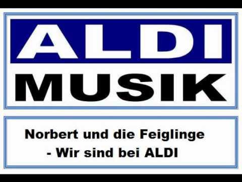 ALDI Musik : # 3 » Norbert und die Feiglinge  Wir sind bei ALDI «