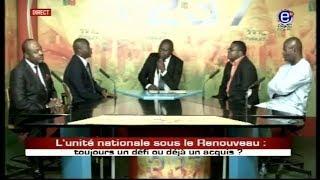 237 LE DÉBAT - L'UNITÉ NATIONALE SOUS LE RENOUVEAU: TOUJOURS UN DEFI OU UN ACQUIS? Equinoxe tv