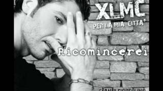 Gianni Fiorellino - Ricomincerei - XLMC Per La Mia Città - Nuova edizione