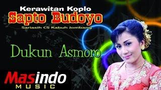 Dukun Asmoro - Sapto Budoyo dan Sri Asih Cs