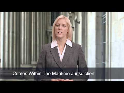 Crimes Within The Maritime Jurisdiction