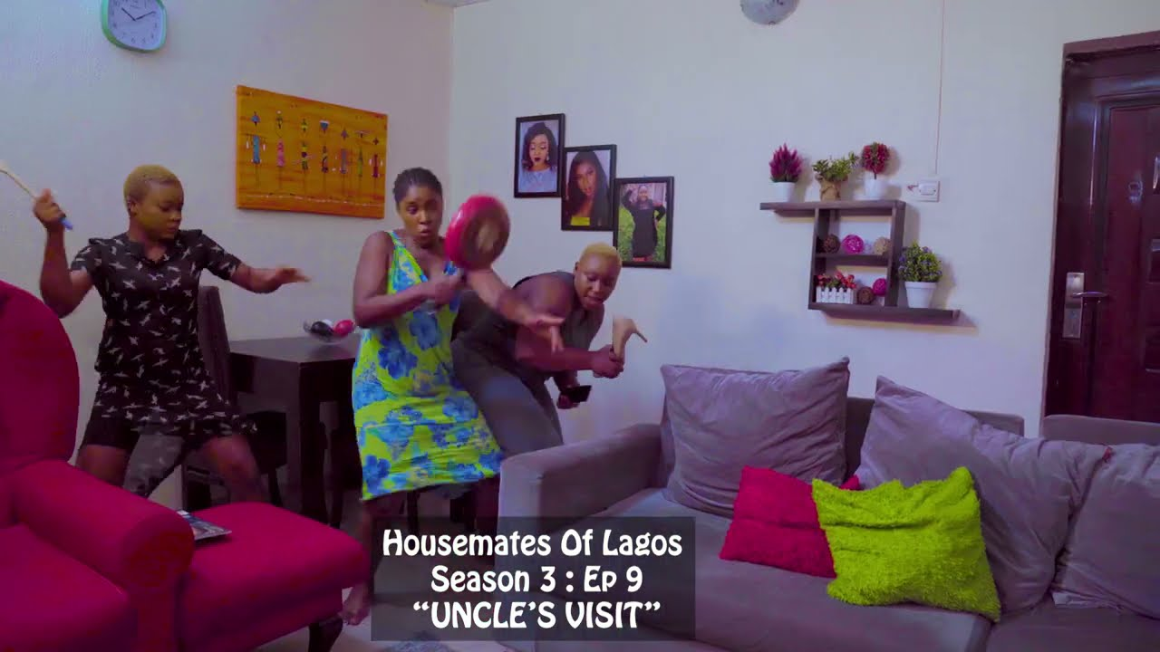 """(OFFICIAL THRILLER) HOUSEMATES OFLAGOS: Season 3: Episode 9, """"UNCLE VISIT """""""