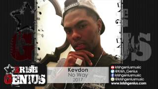 Kevdon - No Way (Ishawna Counteraction) May 2017