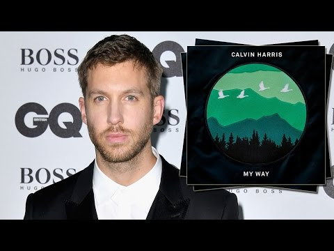 "Calvin Harris Drops NEW Song ""My Way"" Dissing Taylor Swift?"