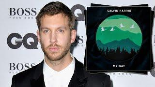 "Calvin Harris Drops NEW Song ""My Way"" Dissing Taylor Swift?"