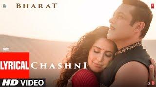 Lyrical Chashni Song Bharat Salman Khan Katrina Kaif Vishal & Shekhar ft Abhijeet Srivastava