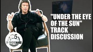 STEVE HACKETT - Under The Eye Of The Sun (Track Discussion)