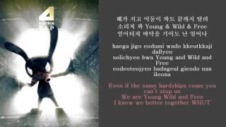 B.A.P - Young, Wild & Free LYRICS [ROM-HANGUL-ENG]