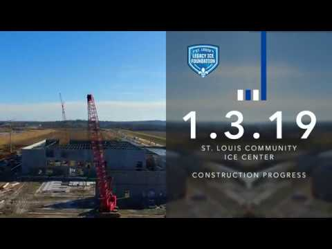 St. Louis Community Ice Center Construction Progress 1.3.19