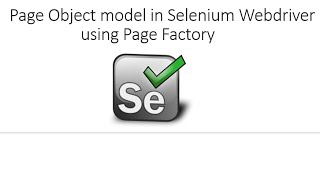 Complete Page Object Model (POM) using Page Factory in Selenium