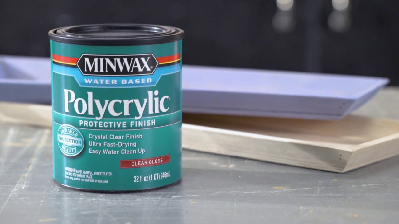 Polycrylic Vs Polyurethane Don T Use
