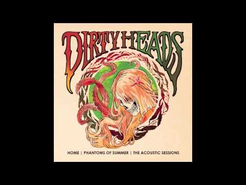 The Dirty Heads - Higher and Higher
