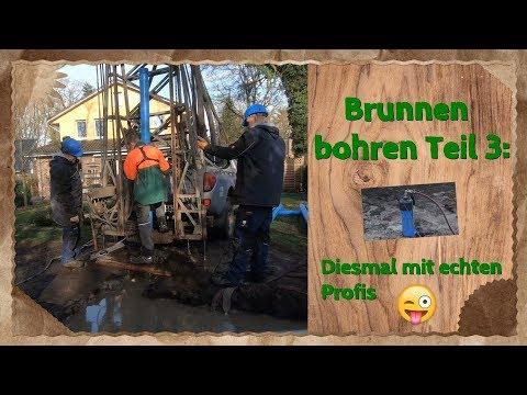 Brunnen Bohren Teil 3: Diesmal Mit Echten Profis 😜👌👍