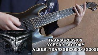 Fear Factory - Transgression (Guitar Cover by Godspeedy)