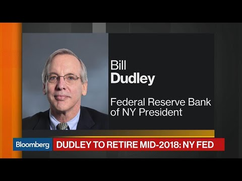NY Fed President Dudley Plans Mid-2018 Retirement
