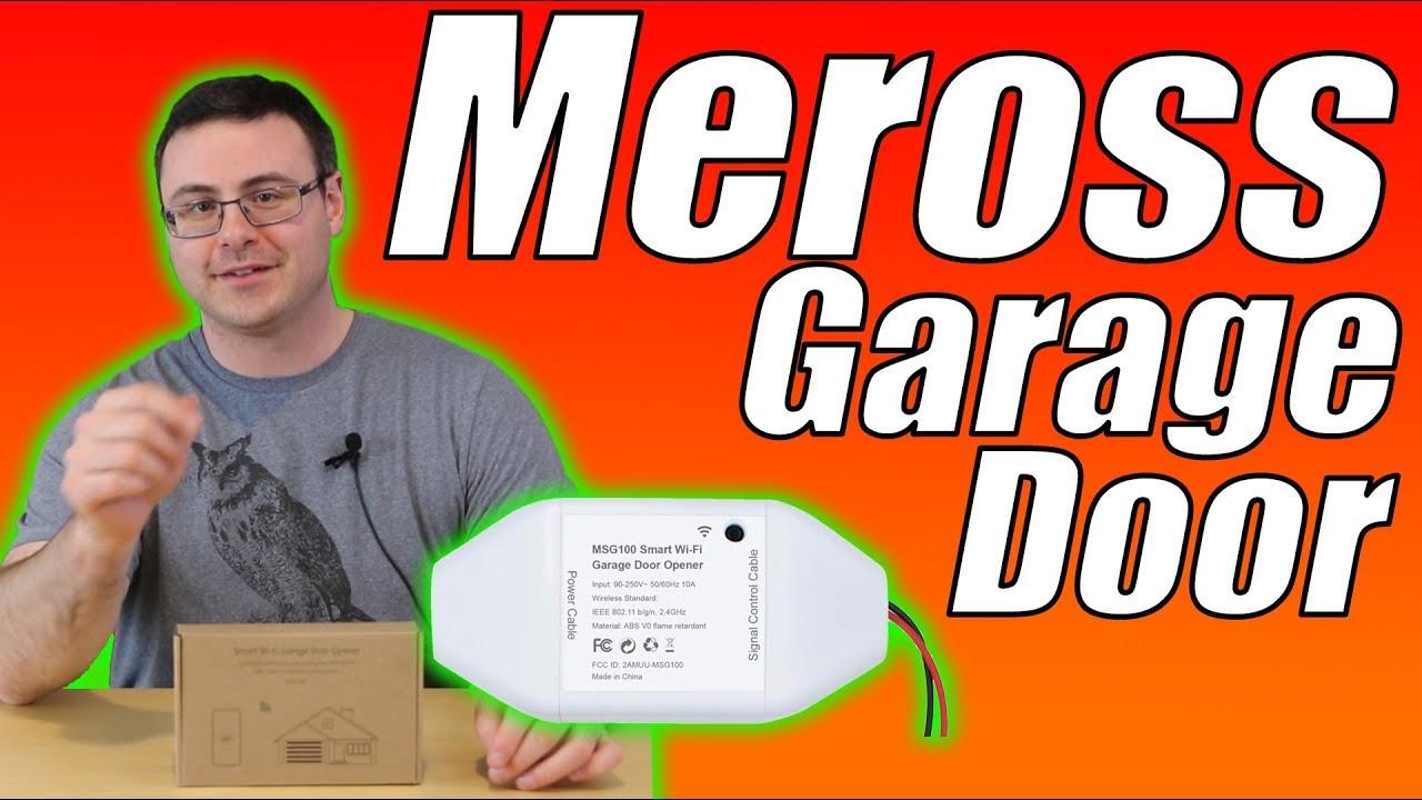 Meross Smart WiFi Garage Door Opener Unbox and Full Setup - MSG100