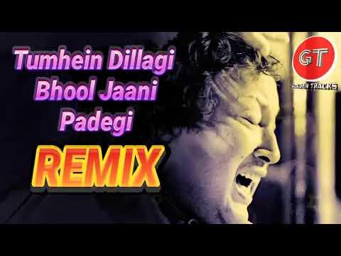 Tumhein dillagi remix - nusrat fateh ali khan mp3
