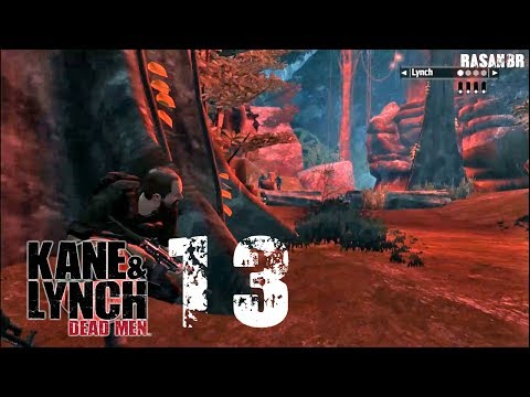 Kane & Lynch - Dead Men walkthrough part 13 (Bird's Eye View) |
