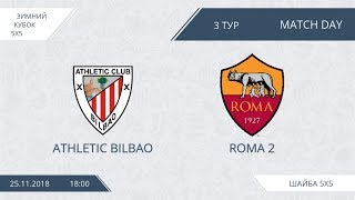 Athletic Bilbao 13:1 Roma-2, 3 тур
