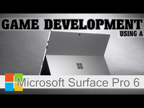 download Surface Pro 6 for Game Development?