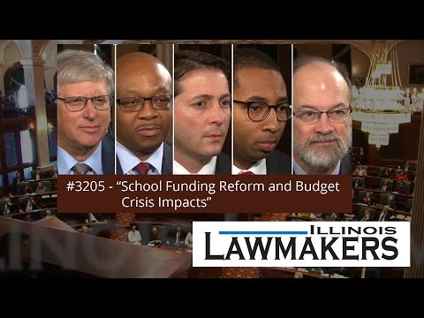 Illinois Lawmakers #3205 - School Funding Reform and Budget Crisis Impacts