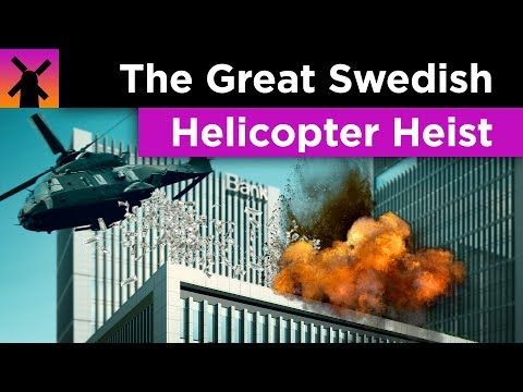 How All of Stockholm's Money Got Stolen by Helicopter Bandits