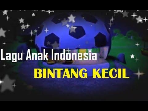 Bintang Kecil - Lagu Anak Indonesia Terbaru - Suara Jernih | Edisi Karaoke