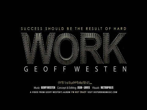 Geoff Westen - Work Work - Disturbing Music