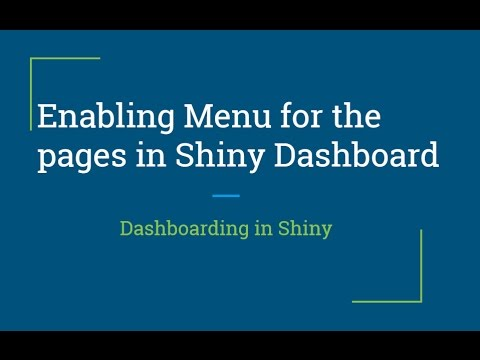 R Shiny Tutorial | R Shiny Dashboard |Enabling Menu Items for their  respective Pages | R Programming