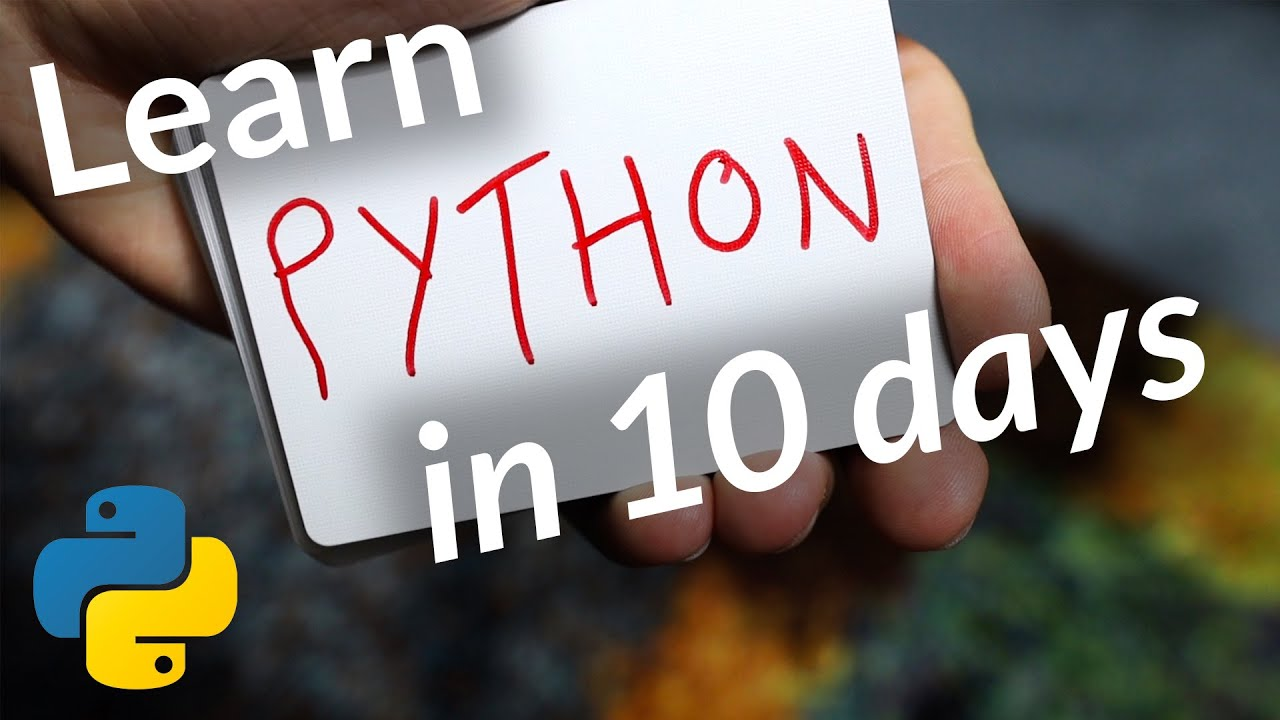 How I Learned Python in Just 10 Days / how to learn python