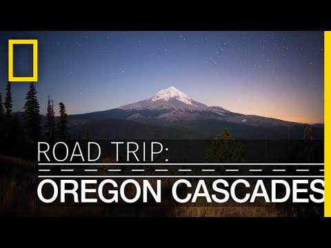 Road Trip: Oregon Cascades | National Geographic