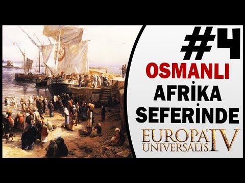 Osmanlı Afrika Seferinde - 4.Bölüm - Eu4 Türkçe