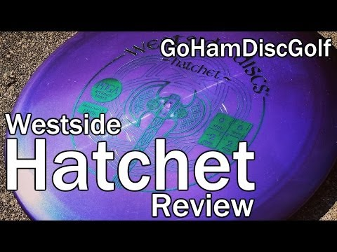 Westside hatchet Review