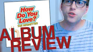 The Regrettes - 'how Do You Love?' - Album Review