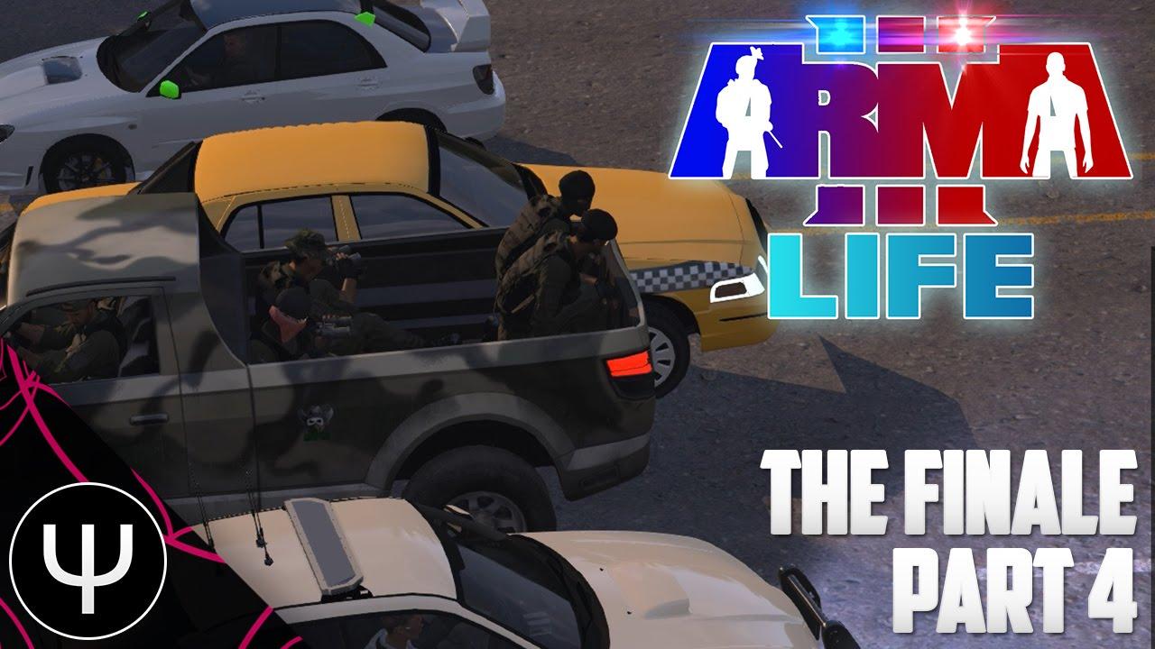 ARMA 3: Life Mod — The Finale — Part 4 — Vape Nation! - PsiSyn