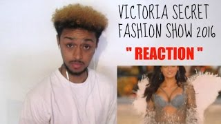 SEXIEST WOMEN ALIVE!! | VICTORIA SECRET FASHION SHOW 2016 REACTION