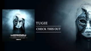 Tugie - Check this out