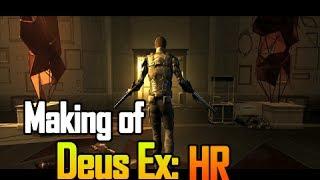 Making of Deus Ex: Human Revolution