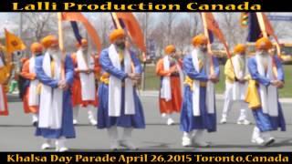 Sikh Khalsa Day Parade 2015 Toronto Canada | Nagar Kirtan | Punjabi In Canada | Lalli Production