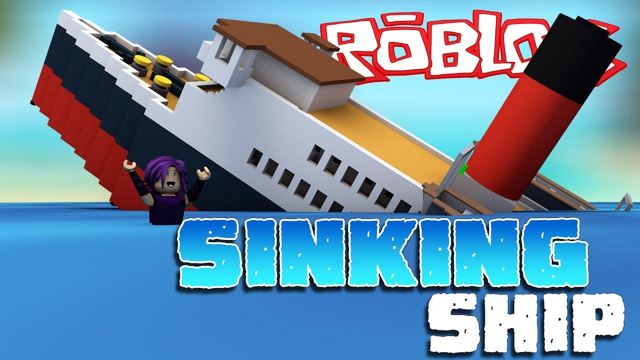 Roblox Sinking Ship Youtube