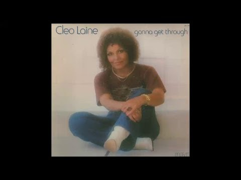 CLEO LAINE gonna get through Side One